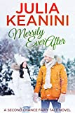 Merrily Ever After (Second Chance Fairy Tale Book 1)
