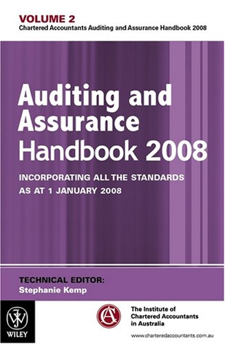 Auditing and Assurance Handbook 2008: Incorporating all the Standards as at 1 January 2008