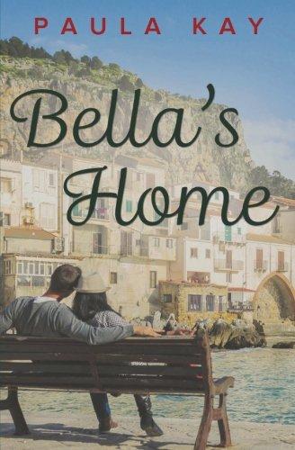 Bella's Home (A Map for Bella) (Volume 4)