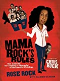 Mama Rock's Rules, Rose Rock and Valerie Graham, 0061536121