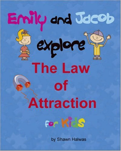 Emily and Jacob Explore The Law of Attraction for Kids