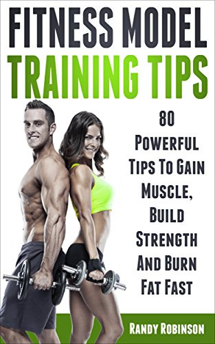 ccc1763946f Amazon.com  FITNESS MODEL TRAINING TIPS  80 Powerful Tips To Build ...