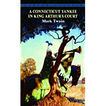 A Connecticut Yankee In King Arthur's Court (Turtleback School & Library Binding Edition)