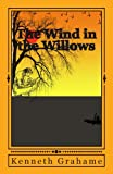 The Wind in the Willows, Kenneth Grahame, 149228694X