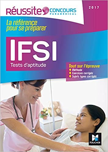 Lire Réussite Concours - IFSI Les tests d'aptitude - Concours 2017 - Nº39 epub, pdf