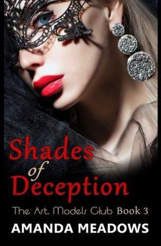 Download Shades of Deception (The Art Models Club) (Volume 3) PDF