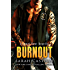 Burnout: A Legal Heat Novella