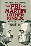 The FBI and Martin Luther King, Jr., David J. Garrow, 0393015092