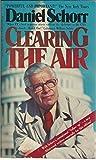 Clearing the Air, Daniel Schorr, 042503903X