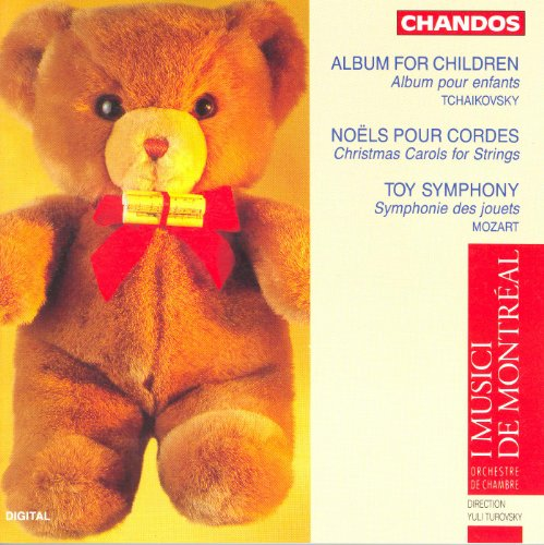 Tchaikovsky: Album for the Young / Belanger: Christmas Carols for Strings / Mozart, L.: Toy Symphony