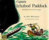 img - for Captain Ichabod Paddock, Whaler of Nantucket book / textbook / text book