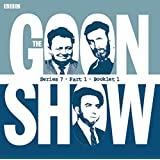 The Goon Show Compendium, Vol. 5, Series 7, Part 1