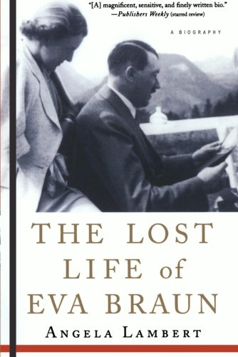 The Lost Life of Eva Braun: A Biography ebook