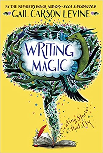 Image result for writing magic by gail carson levine