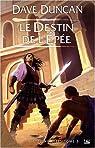 La Septième Epée, Tome 3 : Le Destin de l'épée par Duncan