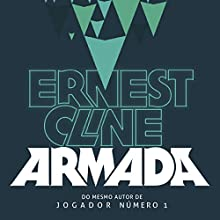 Armada Audiobook by Ernest Cline Narrated by Zeca Lima