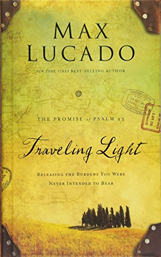 Traveling Light Deluxe Edition: Releasing the Burdens You Were Never Intended to Bear Deluxe Shop Light
