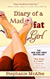Diary of a Mad Fat Girl, Stephanie McAfee, 1410449203