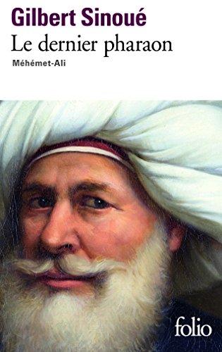 Le Dernier Pharaon:  Méhémet Ali