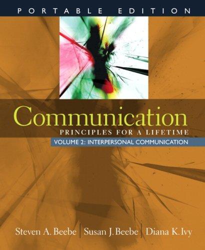 Communication: Principles for a Lifetime: Portable Edition: 2
