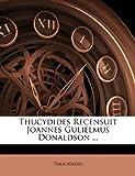 Thucydides Recensuit Joannes Gulielmus Donaldson, Thucydides, 1147486980