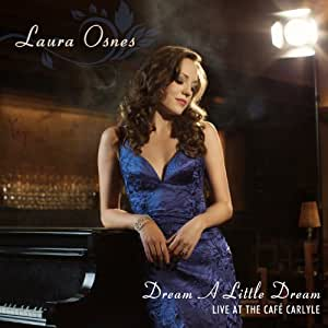 Dream A Little Dream: Live at the Cafe Carlyle