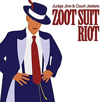 Zoot Suit Riot Extended Mix By Judge Jive Amp Court