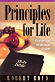 Principles for Life, Robert T. Boyd, 0529111438