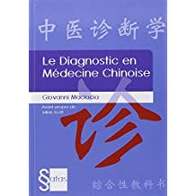 Le Diagnostic En Medecine Chinoise