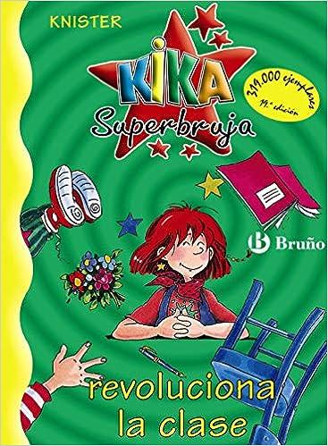 Resultado de imagen de portada de el libri o kika superbruja revoluciona la clase
