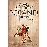 Poland: A historyby Adam Zamoyski