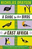 A Guide to the Birds of East Africa by Nicholas Drayson front cover