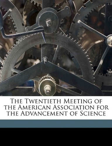 The Twentieth Meeting of the American Association for the Advancement of Science PDF