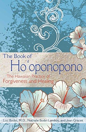 (The Book of Ho'oponopono: The Hawaiian Practice of Forgiveness and Healing )