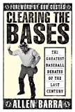 Clearing the Bases, Allen Barra, 0312302533
