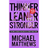 Verdünner Leaner Stronger: The Simple Science of Building the Ultimate Female Body (The Muscle for Life Series Book 2)