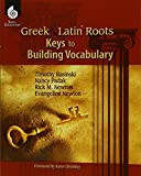 img - for Greek and Latin Roots - Keys to Building Vocabulary book / textbook / text book