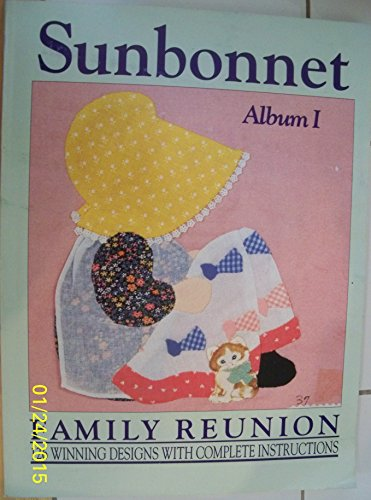 Sunbonnet Family Reunion album 1