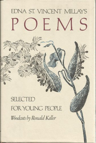 Edna st Vincent Millays: Poems Selected for Young People (Selected Poems By Edna St Vincent Millay)