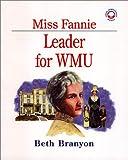 Miss Fannie, Beth Branyon, 157736094X