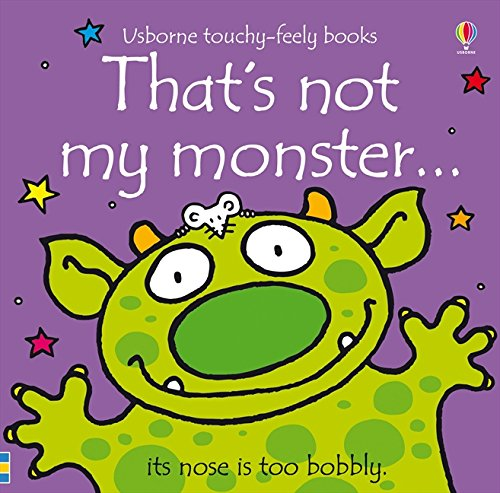 That's Not My Monster...(Usborne Touchy-Feely -