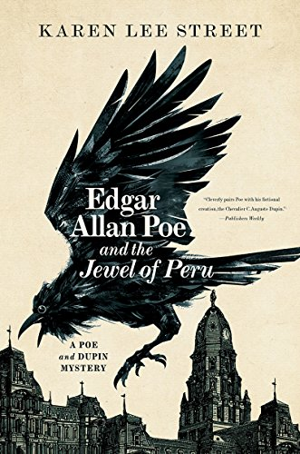 Edgar Allan Poe and the Jewel of Peru: A Poe and Dupin Mystery (Poe and Dupin Mysteries) (Karen Jewel)