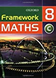 Framework Maths: Y8: Year 8 Core Students' Book: Core Students' Book Year 8 (Framework Maths Ks3)