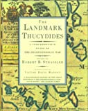 Book cover for The Landmark Thucydides: A Comprehensive Guide to the Peloponnesian War