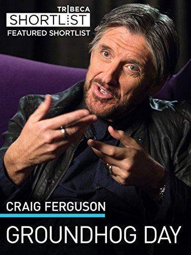 Craig Ferguson  Groundhog Day