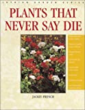 Plants That Never Say Die, Jackie French, 0850917182