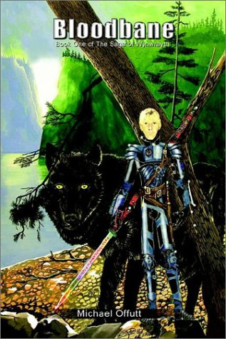 Bloodbane: Book One of The Saga of Wynwrayth (Bk. 1)