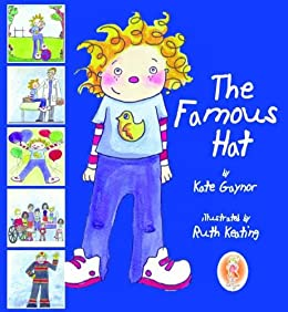 The Famous Hat (Special Stories Series Book 1) by [Gaynor, Kate]