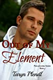 Out of My Element, Taryn Plendl, 1484098099