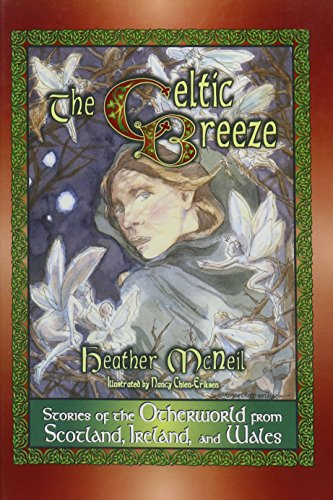 The Celtic Breeze: Stories of the Otherworld from Scotland, Ireland, and Wales (World Folklore (Hardcover)) from Brand: Libraries Unlimited